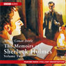 The Memoirs of Shelock Holmes: Volume Two (Dramatised), by Sir Arthur Conan Doyle
