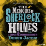 The Memoirs of Sherlock Holmes (Dramatised) (Unabridged), by Sir Arthur Conan Doyle