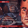 Memoirs of Sherlock Holmes, Volume 3 (Dramatised) Audiobook, by Sir Arthur Conan Doyle