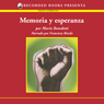 Memoria y Esperanza (Memory and Hope (Texto Completo)) (Unabridged) Audiobook, by Mario Benedetti