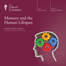 Memory and the Human Lifespan Audiobook, by The Great Courses
