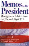 Memos to the President: Management Advice from the Nations Top CEOs Audiobook, by James J. Schiro