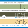 For Men Only (Revised and Updated Edition): A Straightforward Guide to the Inner Lives of Women (Unabridged), by Shaunti Feldhahn