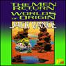 The Men Return & Worlds of Origin (Unabridged), by Jack Vance