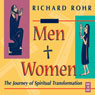 Men and Women: The Journey of Spiritual Transformation Audiobook, by Richard Rohr