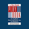 The Mens Health Playbook: All the Right Moves for Dating, Sex, and Marriage (Unabridged), by The Writers of Men's Health