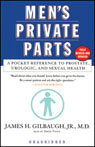 Mens Private Parts: A Pocket Reference to Prostate, Urologic, and Sexual Health (Unabridged) Audiobook, by James H. Gilbaugh Jr.