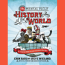 The Mental Floss History of the World: An Irreverent Romp Through Civilizations Best Bits (Unabridged) Audiobook, by Steve Wiegand