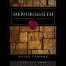 Mephibosheth: Transformation by a Covenant Love Audiobook, by Elias Yemane