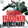 Mercenary (Unabridged) Audiobook, by Duncan Falconer