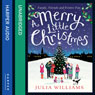 A Merry Little Christmas (Unabridged) Audiobook, by Julia Williams