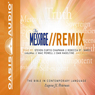 Message Remix Bible: Psalms & Proverbs (Unabridged) Audiobook, by Eugene H. Peterson