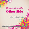 Messages from the Other Side Audiobook, by John Holland