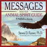 Messages from Your Animal Spirit Guide: A Meditation Journey Audiobook, by Steven Farmer