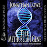 The Methuselah Gene (Unabridged), by Jonathan Lowe