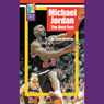 Michael Jordan: The Best Ever, by Sarah Houghton