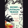Michael Laudrups taender: En korrespondance. (Unabridged) Audiobook, by Camilla Stockmann
