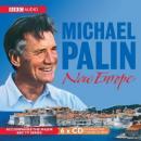 Michael Palin: New Europe (Unabridged) Audiobook, by Michael Palin