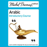 Michel Thomas Method: Arabic Introductory Course (Unabridged), by Jane Wightwick
