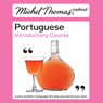 Michel Thomas Method: Portuguese Introductory Course (Unabridged) Audiobook, by Virginia Catmur