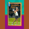 Michelle Wie: Shes Got the Power Audiobook, by Cynthia A. Dean