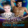 Mickeys Duke: The Wilgrin Chronicles, Book 1 (Unabridged), by Vicktor Alexander