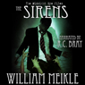 The Midnight Eye Files: The Sirens (Unabridged) Audiobook, by William Meikle