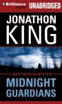 Midnight Guardians: A Max Freeman Mystery (Unabridged), by Jonathon King