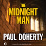 The Midnight Man (Unabridged), by Paul Doherty