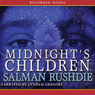 Midnights Children (Unabridged), by Salman Rushdie