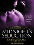 Midnights Seduction: Dark Warriors, Book 3 (Unabridged), by Donna Grant