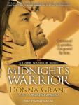 Midnights Warrior: Dark Warriors, Book 4 (Unabridged) Audiobook, by Donna Grant