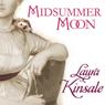 Midsummer Moon (Unabridged) Audiobook, by Laura Kinsale