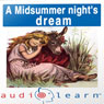 A Midsummer Nights Dream AudioLearn Study Guide: AudioLearn Literature Classics (Unabridged) Audiobook, by AudioLearn Editors