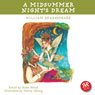 A Midsummer Nights Dream: Shakespeares Plays Accessible to Children Audiobook, by William Shakespeare