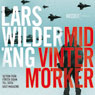 MidvintermOrker (Midwinter Dark) (Unabridged), by Lars Wilderang