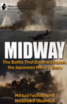 Midway: The Battle That Doomed Japan, the Japanese Navys Story (Unabridged) Audiobook, by Mitsuo Fuchida