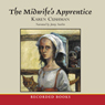 The Midwifes Apprentice (Unabridged) Audiobook, by Karen Cushman