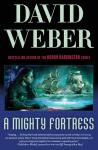 A Mighty Fortress: Safehold Series, Book 4 (Unabridged), by David Weber