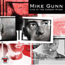 Mike Gunn: Live at The Comedy Store London (Unabridged) Audiobook, by Mike Gunn