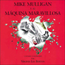 Mike Mulligan y su maquina maravillosa (Texto Completo) (Mike Mulligan and the Marvelous Machine) Audiobook, by Virginia Lee Burton