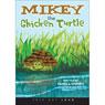 Mikey the Chicken Turtle (Unabridged), by Pamela Sydney