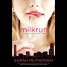 Milkrun (Unabridged), by Sarah Mlynowski