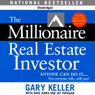 The Millionaire Real Estate Investor (Unabridged), by Gary Keller