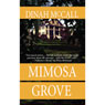 Mimosa Grove (Unabridged) Audiobook, by Dinah McCall