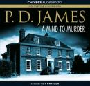 A Mind to Murder: Inspector Adam Dalgliesh, Book 2 (Unabridged), by P. D. James