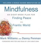 Mindfulness: An Eight-Week Plan for Finding Peace in a Frantic World, by Mark Williams