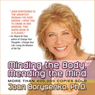 Minding the Body, Mending the Mind (Unabridged) Audiobook, by Joan Borysenko