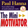 The Mini Motivator (Unabridged), by Paul Hanna