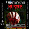 A Minor Case of Murder: A Cassie O Malley Mystery (Five Star Mystery Series) (Unabridged) Audiobook, by Jeff Markowitz